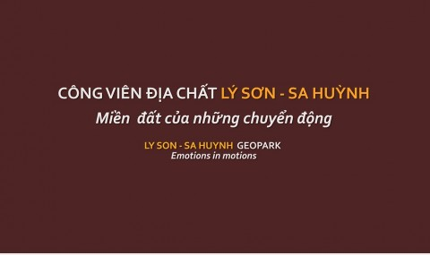 Ly Son - Sa Huynh Geopark: Emotions in Motions